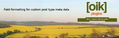 oik-fields – custom post type field APIs